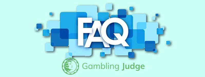 FAQ Frequently Asked Questions Gambling Judge