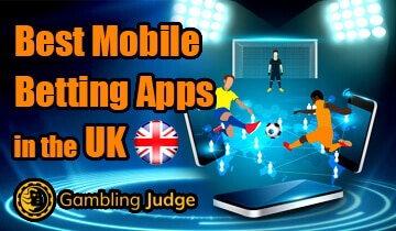 Best Mobile Betting Apps in the UK